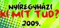 Nyíregyházi Ki Mit Tud 2009 - Nyilvános elődöntő