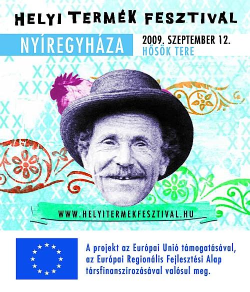 Helyi Termék Fesztivál - Nyírségi Ősz 2009