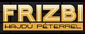Road show-ra indul a Frizbi - Nyíregyházán állomásoznak július 24-én Hajdú Péterék