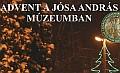 """Zenés-táncos kavalkád, Bábszínház, """"Édes"""" Karácsony a Jósa András Múzeumban"""