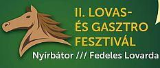 Lovas és Gasztro Fesztivál Nyírbátorban