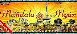 25. jubileumi Mandala Nyár a Múzeumfaluban