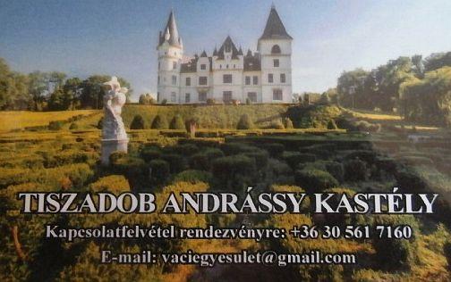 Látogatás a tiszadobi Andrássy Kastélyba